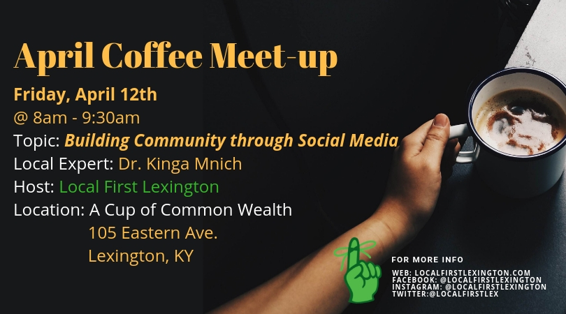 April Coffee Meet-up: Building Community through Social Media