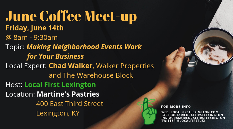 June 2019 Coffee Meet-up: Making Neighborhood Events Work for Your Business